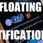 Floating Notifications – L'Apk disponible chez XDA