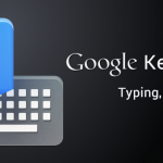 Google rend son clavier disponible sur le Play Store