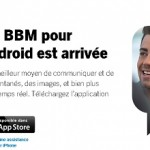 BBM – Version Android du client de messagerie Blackberry disponible
