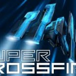 Super Crossfire – Le shoot them up musical ambiance néon