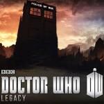 Doctor Who Legacy – Le nouveau jeu Android du docteur en approche
