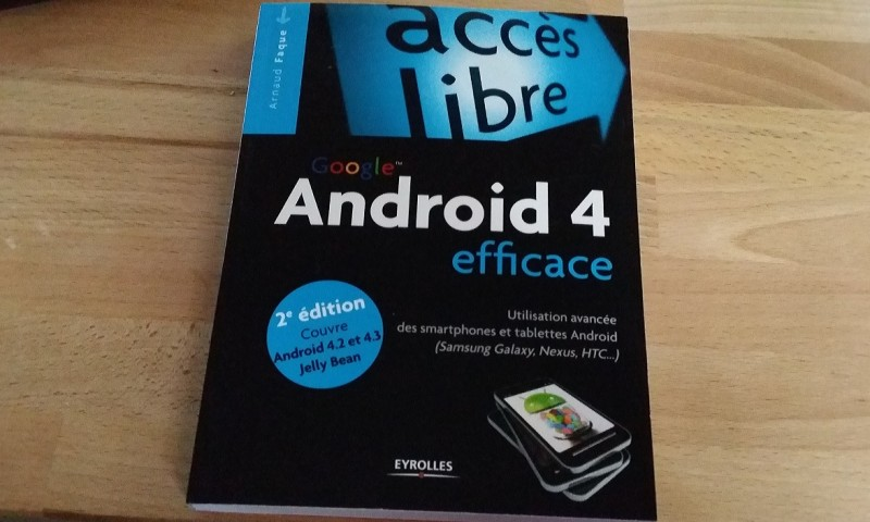 Google Android 4 efficace   Éditions Eyrolles