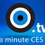 La minute CES – Un recap en vidéo du #CES2014 #OUATCHTV