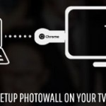 Photowall for Chromecast – Une solution Google pour caster des photos entre amis