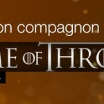 Game of Thrones saison 4 – Orange propose une application dédiée