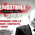 Bloodstroke – Un jeu d'action signé John Woo