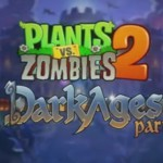 Plants Vs Zombies 2 – Deuxième partie de l'Âge des ténèbres