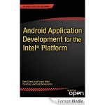 Android Application Development for the Intel Platform offert par Amazon