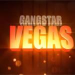 Gangstar Vegas – Le GTA Gameloft gratuit pour noël