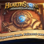 Hearthstone Heroes of Warcraft pour tablette Android est disponible en France