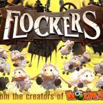 Flockers – Le nouveau jeu des créateurs de Worms