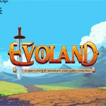 Evoland – Version Android du RPG évolutif disponible