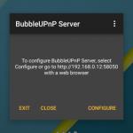 BubbleUPnP Server – Un serveur UPNP pour votre terminal