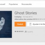L'album de Coldplay Ghost Stories gratuit sur Google Play #bonplan