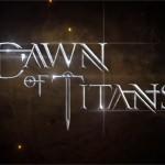 Dawn of Titans – Il est spectaculaire et il arrive sur Android