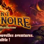 HearthStone – L'aventure Mont Rochenoire est disponible