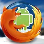 Nouvelle version de Firefox pour Android compatible avec les versions Android 3,0 à 3,2