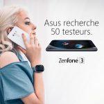 ASUS ZenFone 3 – La firme recherche 50 testeurs !